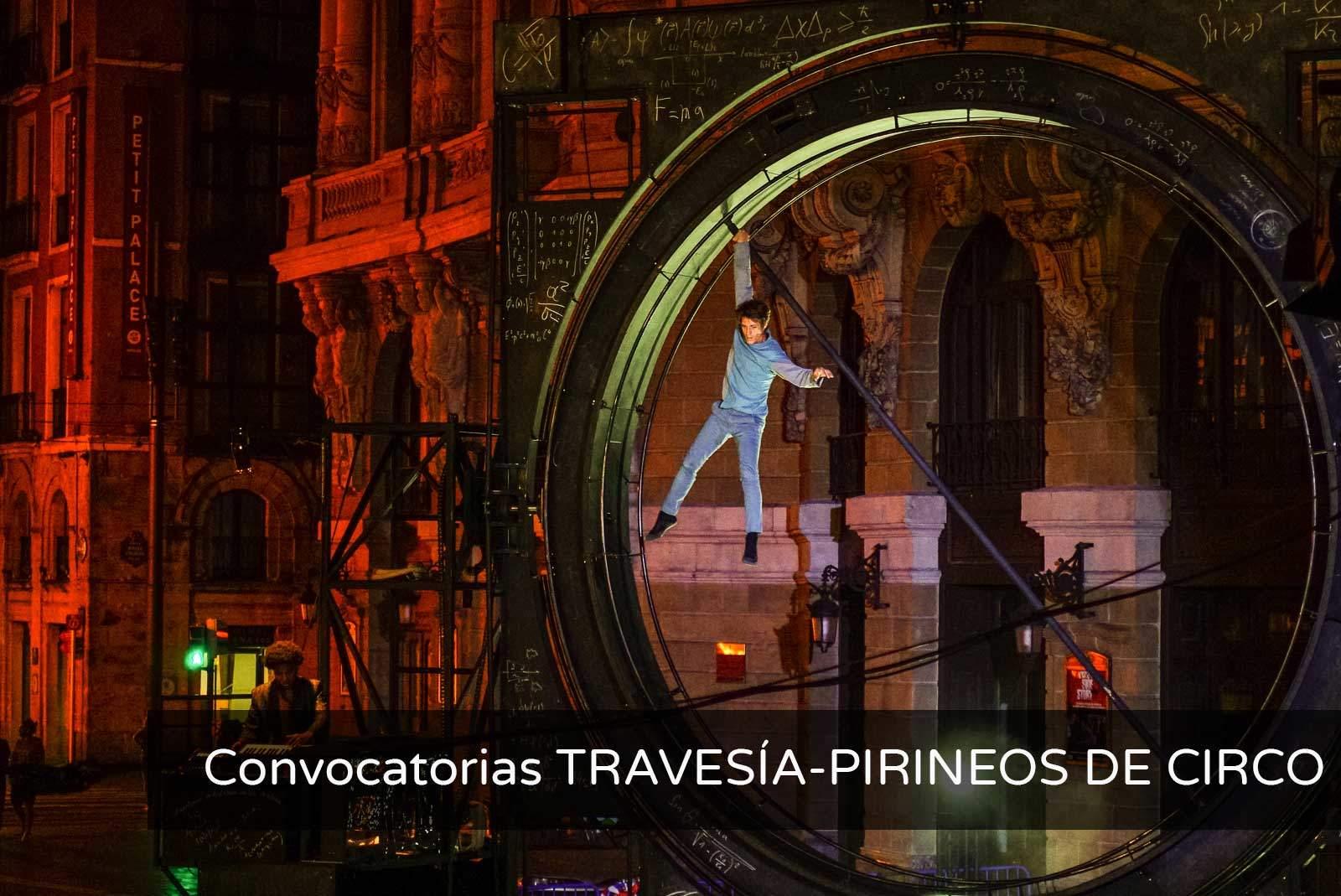 Convocatorias TRAVESÍA-PIRINEOS DE CIRCO